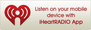 Listen on your mobile device with iHeartRADIO App