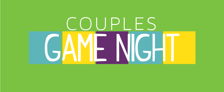 Couples Game Night Faithful Central Bible Church